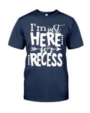 HERE RECESS Classic T-Shirt front