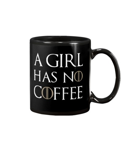 A Girl Has No Coffee Black