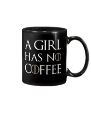A Girl Has No Coffee Black Mug front