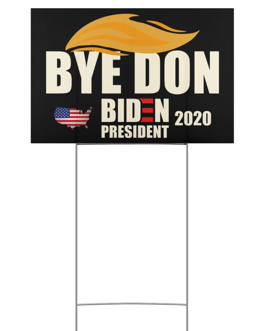 Bye don 18x12 Yard Sign