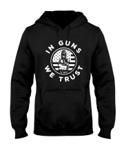 IN GUNS WE TRUST Hooded Sweatshirt thumbnail