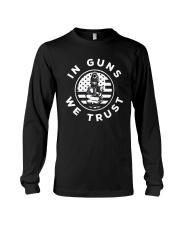 IN GUNS WE TRUST Long Sleeve Tee thumbnail