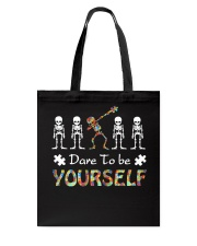 Autism dare to be yourself Tshirt Tote Bag thumbnail