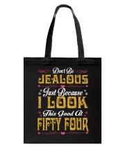 54 - Dont Be Jealous Tote Bag thumbnail