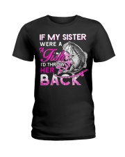 Fishing-my sister Ladies T-Shirt thumbnail