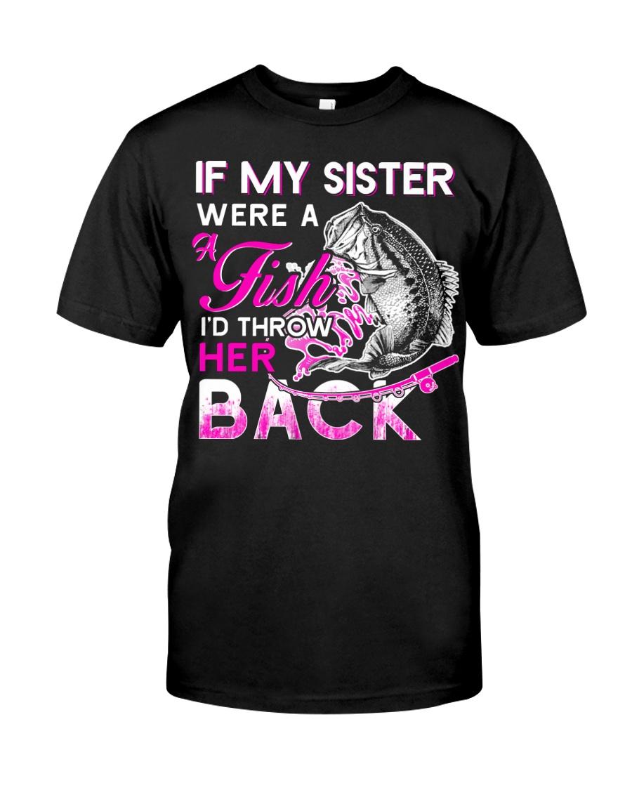 Fishing-my sister Classic T-Shirt