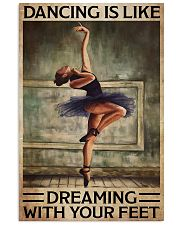 Poster Ballet dancing is like dreaming 24x36 Poster front