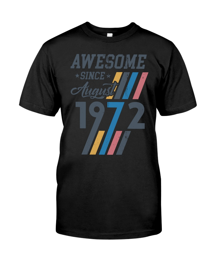 August 1972 Classic T-Shirt
