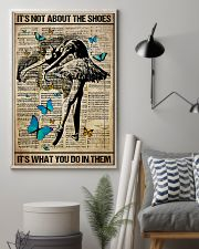 Poster Ballet its not about the shoes 24x36 Poster lifestyle-poster-1