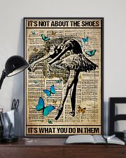 Poster Ballet its not about the shoes 24x36 Poster lifestyle-poster-2