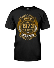 May 1973 The Birth of Legends Classic T-Shirt front