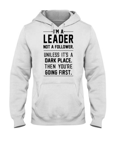 I'm a leader not a follower