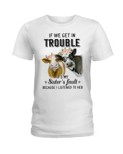 If we get in trouble cow Ladies T-Shirt thumbnail