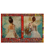Poster Ballet its not about being the best 36x24 Poster front