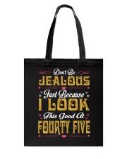 45 - Dont Be Jealous Tote Bag thumbnail