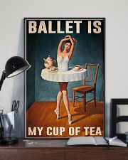 Poster Ballet is my cup of tea 24x36 Poster lifestyle-poster-2