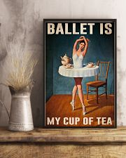 Poster Ballet is my cup of tea 24x36 Poster lifestyle-poster-3