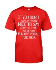 If You Don't Have Anything Classic T-Shirt front
