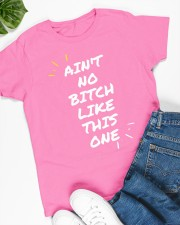 Ain't no Bitch like this one  Ladies T-Shirt apparel-ladies-t-shirt-lifestyle-front-63