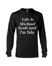 life is michael scott and i'm toby Long Sleeve Tee thumbnail
