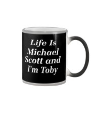 life is michael scott and i'm toby Color Changing Mug thumbnail