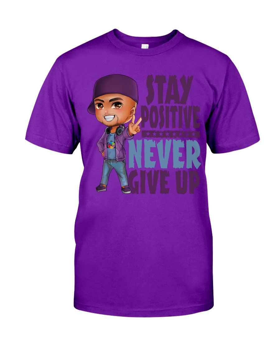Stay Positive Classic T-Shirt