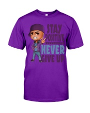 Stay Positive Classic T-Shirt front