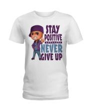 Stay Positive Ladies T-Shirt thumbnail