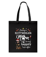 Being a rottweiler mom 1810 Tote Bag thumbnail