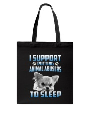 SUPPORT CHIHUAHUA  Tote Bag tile
