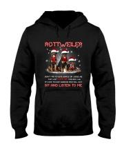 Rottweiler Listen To Me Hooded Sweatshirt thumbnail