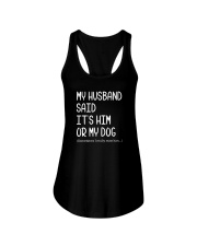 My Husband Or Dog 2109 Ladies Flowy Tank thumbnail