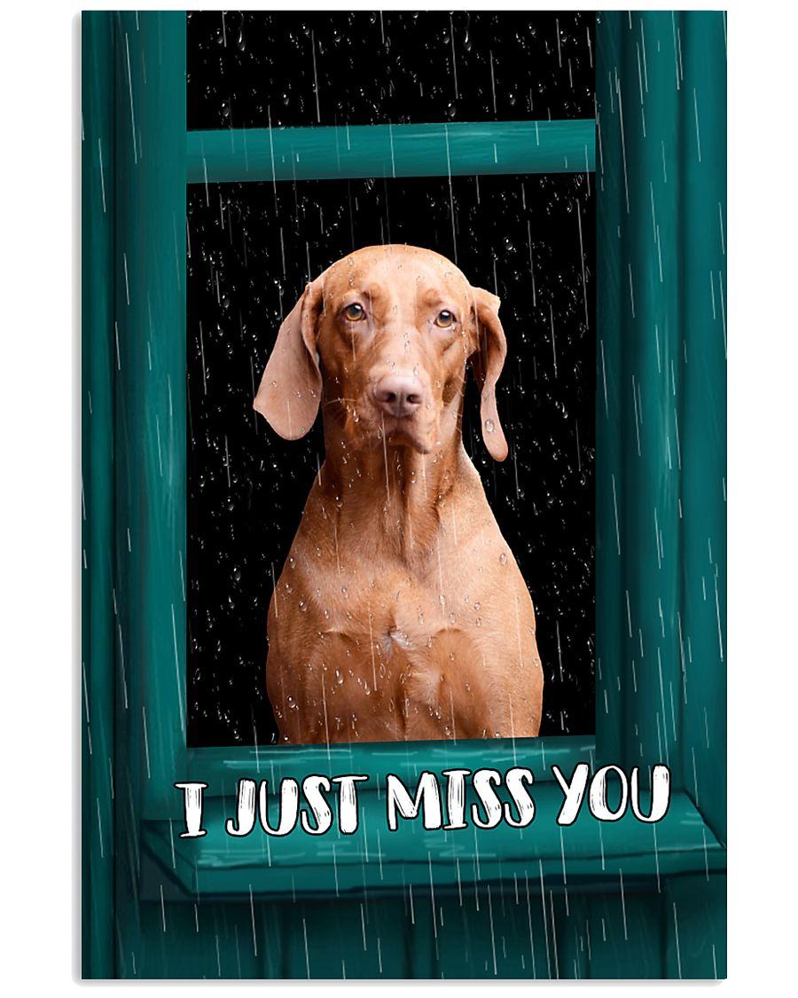 Vizsla I Just Miss You Poster 2501 11x17 Poster