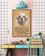 Clumber Spaniel I Know Im Just A Dog Poster 1401  11x17 Poster lifestyle-poster-6