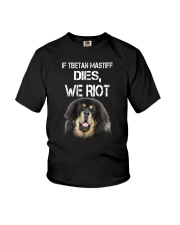Tibetan Mastiff We riot 150319 Youth T-Shirt thumbnail