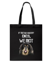Tibetan Mastiff We riot 150319 Tote Bag thumbnail