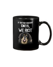 Tibetan Mastiff We riot 150319 Mug thumbnail