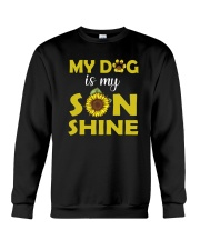 My Dog My Sonshine 2209 Crewneck Sweatshirt thumbnail