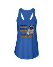 Pug I Will Be Watching 1401 Ladies Flowy Tank thumbnail