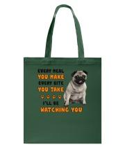 Pug I Will Be Watching 1401 Tote Bag thumbnail