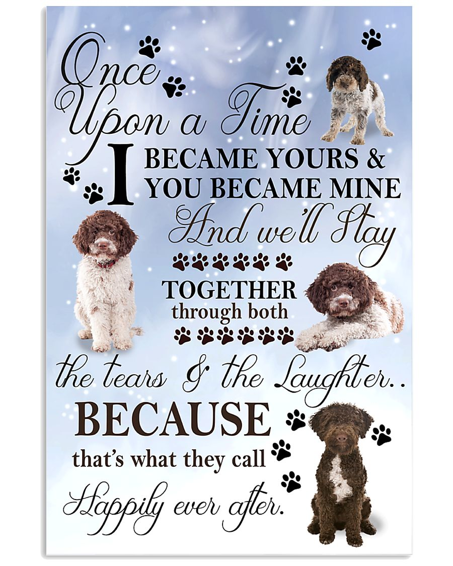 Lagotto-Romagnolo I Became Yours 1001  11x17 Poster
