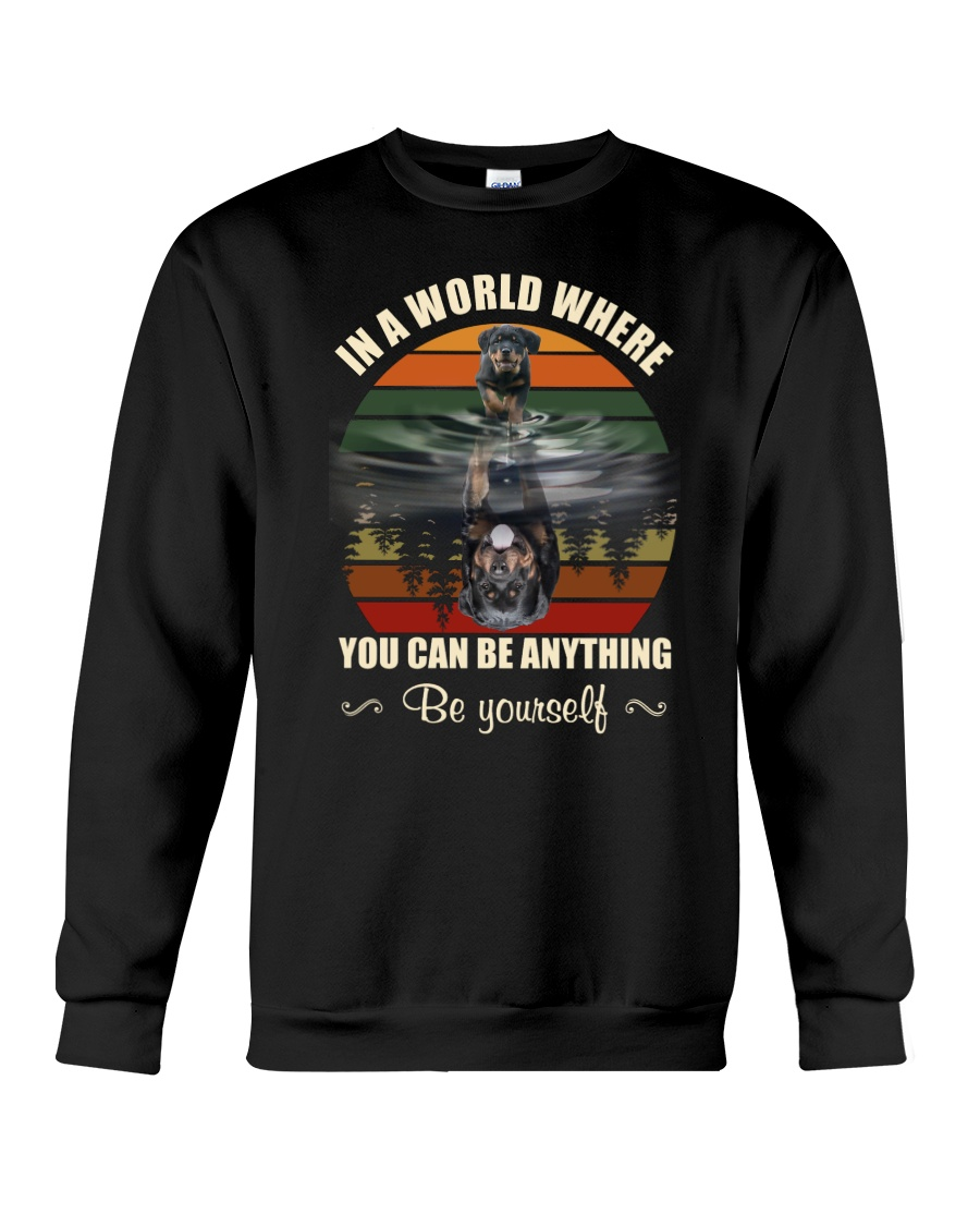 Rottweiler  Be Yourself Crewneck Sweatshirt