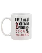 Doberman Pinscher Only Want 2206 Mug back