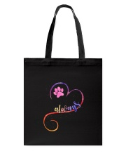 Dog always heart 0110 Tote Bag tile