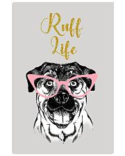 Rottweiler Ruff Life 11x17 Poster front
