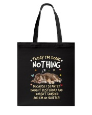 Chihuahua Today doing nothing 0708 Tote Bag thumbnail