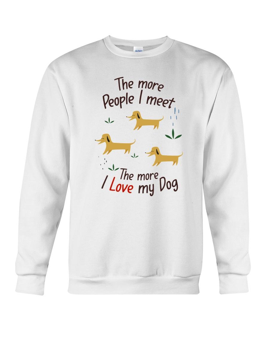 The More I Love My Dog Crewneck Sweatshirt
