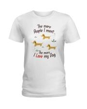 The More I Love My Dog Ladies T-Shirt thumbnail