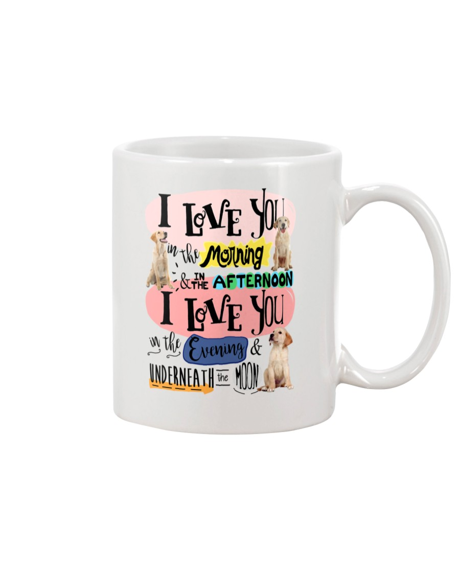 Labrador Retriever I love you in the morning  Mug