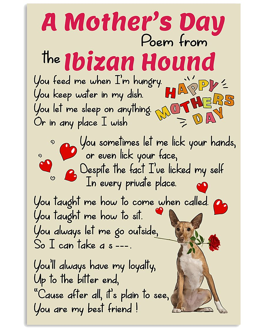 Ibizan Hound Mother Day Poem Poster 2801 11x17 Poster